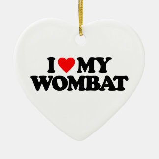 I LOVE MY WOMBAT CHRISTMAS ORNAMENT