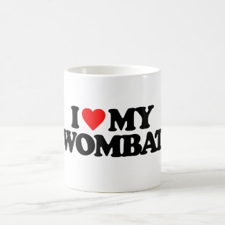 I LOVE MY WOMBAT COFFEE MUG