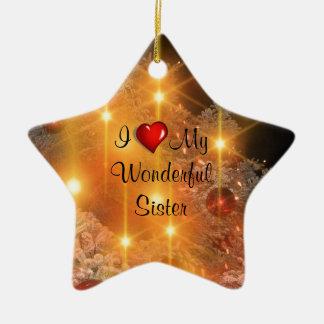 I Love My Wonderful Sister Christmas Ornament