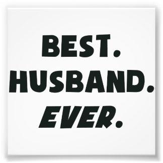 I Love My Worlds Best Husband Ever Photo Print