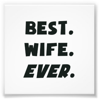 I Love My Worlds Best Wife Ever Photo