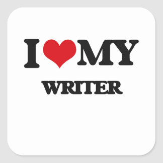 I love my Writer Square Sticker