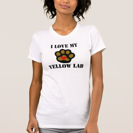 I Love My Yellow Lab Shirt