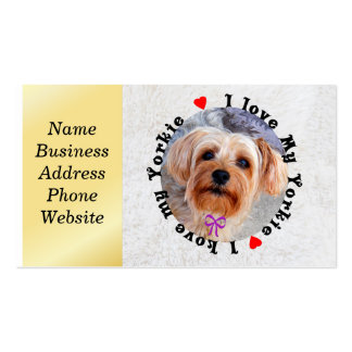 I love my Yorkie Female Yorkshire Terrier Dog Double-Sided Standard Business Cards (Pack Of 100)
