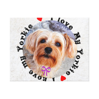 I love my Yorkie Female Yorkshire Terrier Dog Canvas Prints