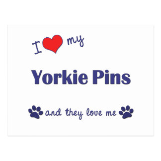 I Love My Yorkie Pins (Multiple Dogs) Postcard