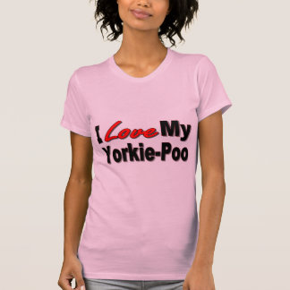 I Love My Yorkie-Poo Dog Gifts and Apparel T-Shirt