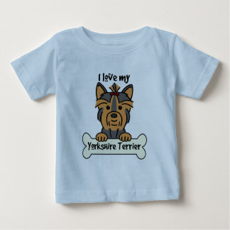 I Love My Yorkshire Terrier Baby T-Shirt