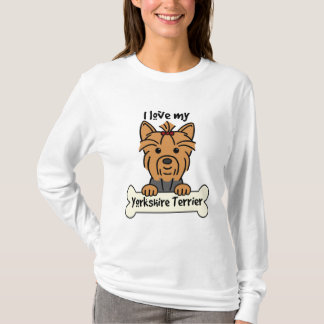 I Love My Yorkshire Terrier T-Shirt