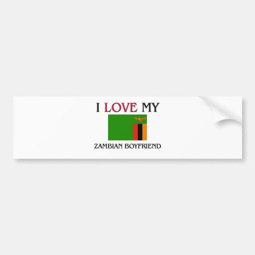 I Love My Zambian Boyfriend Bumper Stickers