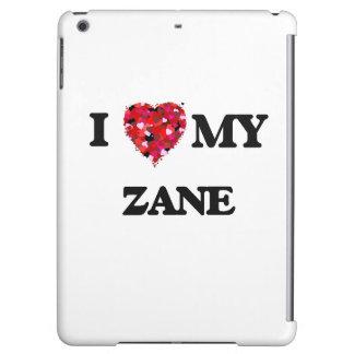 I love my Zane