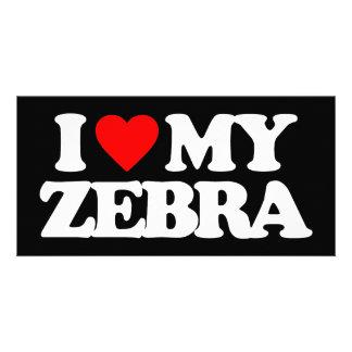 I LOVE MY ZEBRA PICTURE CARD