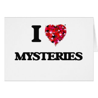 I Love Mysteries Greeting Card