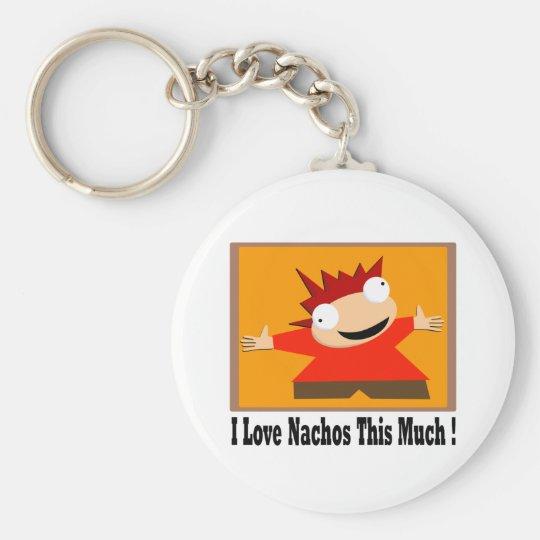I Love Nachos T-Shirt Basic Round Button Key Ring