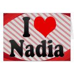 I love Nadia Greeting Card