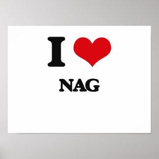 I Love Nag Posters