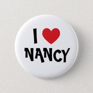 I Love Nancy) 6 Cm Round Badge