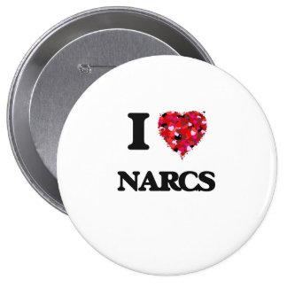 I Love Narcs 10 Cm Round Badge