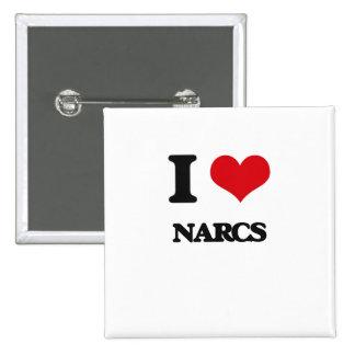 I Love Narcs 15 Cm Square Badge