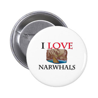 I Love Narwhals Pins