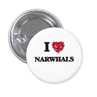 I love Narwhals 3 Cm Round Badge