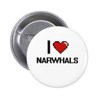 I love Narwhals Digital Design 2 Inch Round Button