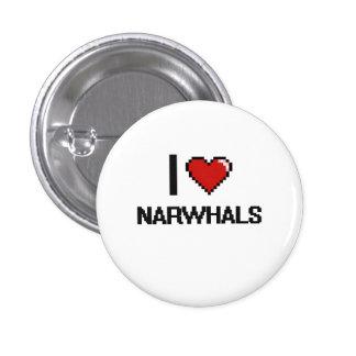 I love Narwhals Digital Design 1 Inch Round Button