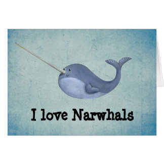 I love Narwhals Greeting Card