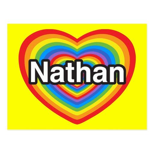 I love Nathan. I love you Nathan. Heart Post Cards