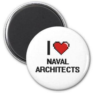 I love Naval Architects 6 Cm Round Magnet