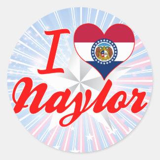 I Love Naylor, Missouri Stickers