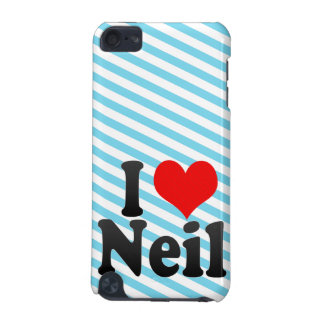 I love Neil iPod Touch 5G Cover