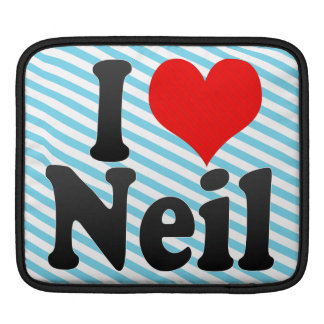 I love Neil Sleeves For iPads