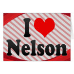 I love Nelson Greeting Cards