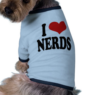 I Love Nerds Dog T Shirt