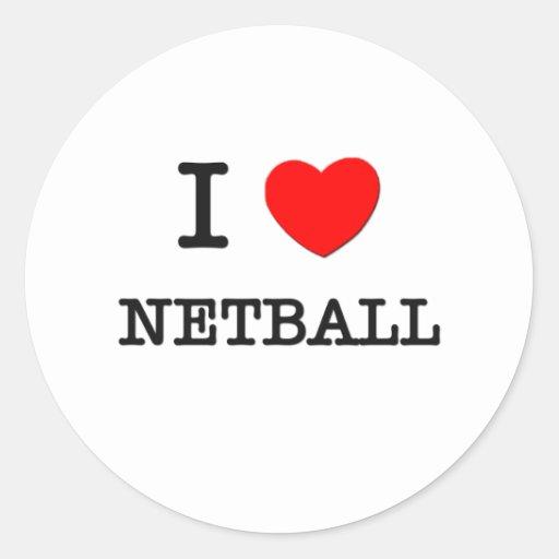 I Love Netball Round Sticker