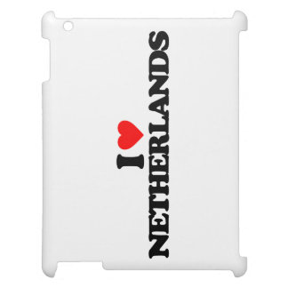 I LOVE NETHERLANDS CASE FOR THE iPad