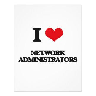 I love Network Administrators Full Color Flyer