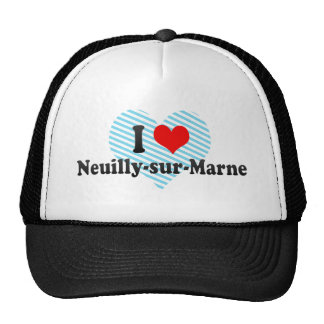 I Love Neuilly-sur-Marne France Hat