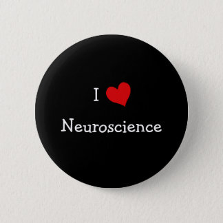 I Love Neuroscience 6 Cm Round Badge