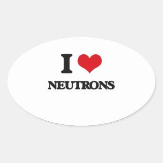 I Love Neutrons Oval Sticker