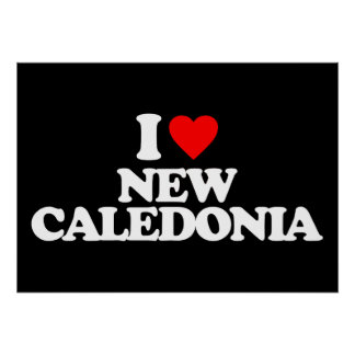 I LOVE NEW CALEDONIA POSTERS