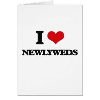I Love Newlyweds Greeting Cards