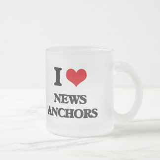 I Love News Anchors Mugs