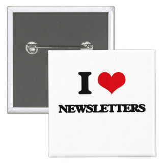 I Love Newsletters Pinback Button