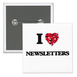 I Love Newsletters 15 Cm Square Badge