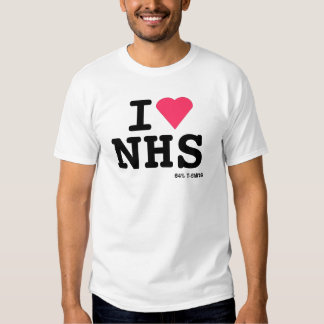 I love NHS ii T-shirts