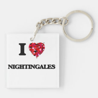 I Love Nightingales Double-Sided Square Acrylic Key Ring