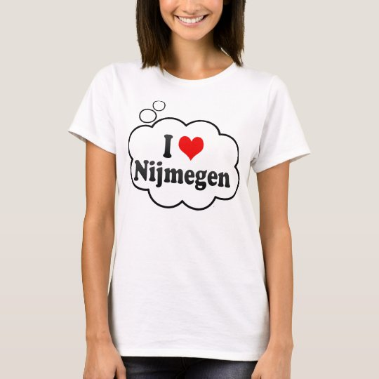 I Love Nijmegen, Netherlands T-Shirt