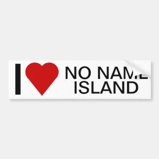 I LOVE NO NAME ISLAND Bumper Sticker